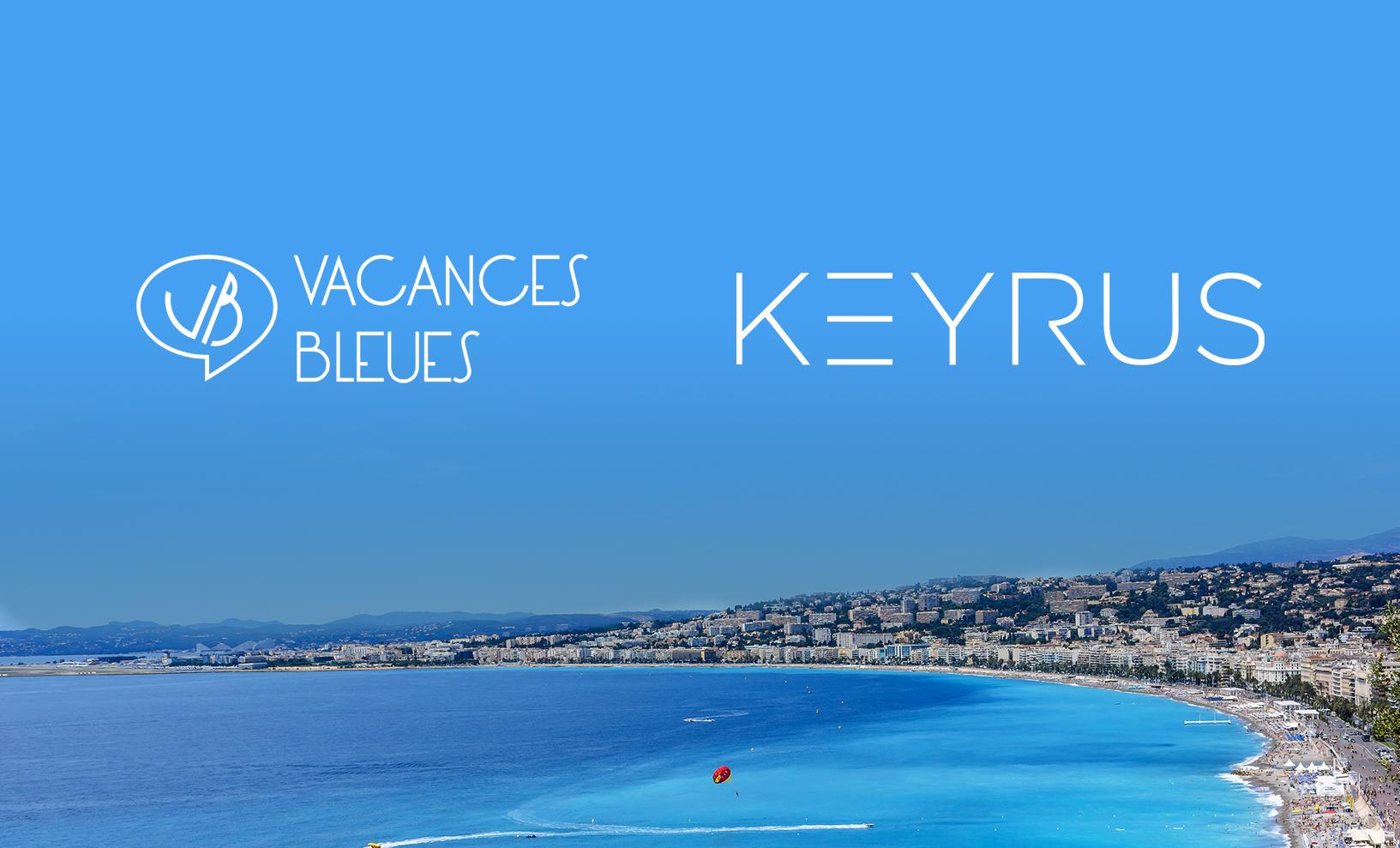 Keyrus vacances bleues fait appel l expertise digitale for Vacances bleues erdeven
