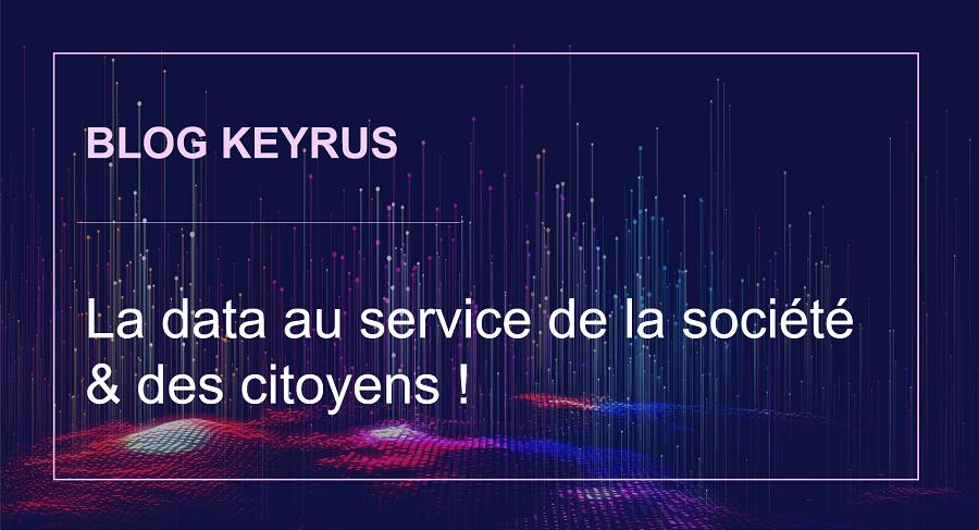 Article Keyrus Data au service société et citoyens