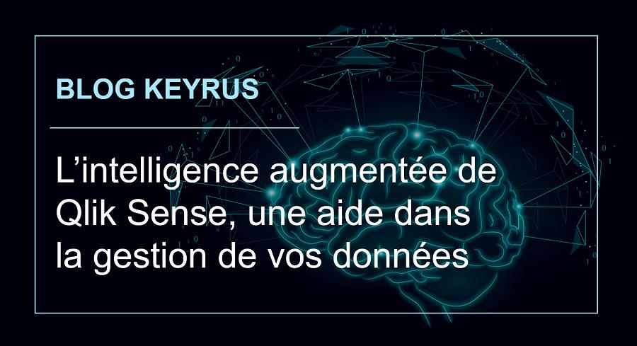 Intelligence augmentée et données de Qlik Sens