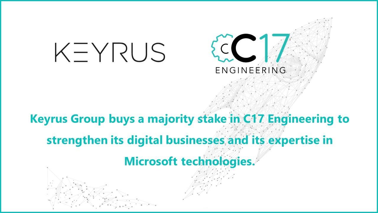 Keyrus Group buys majority stake in C17 Engineering
