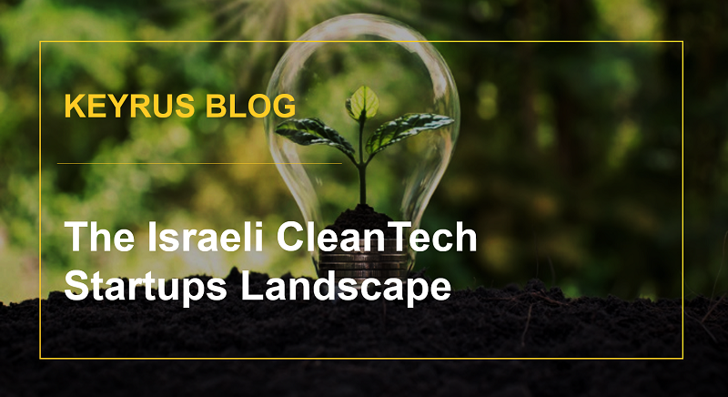 The Israeli CleanTech Startups Landscape