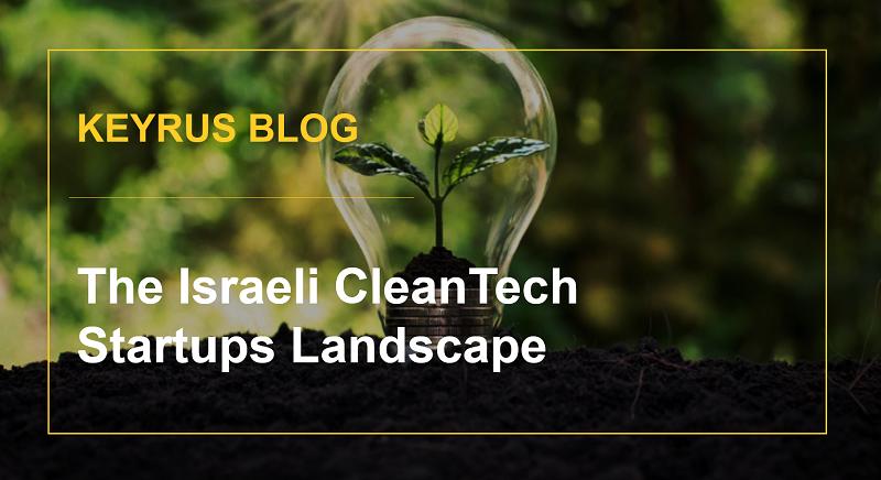 The Israeli CleanTech Startups Landscape